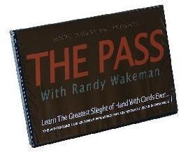 The PASS by Randy Wakeman