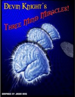 Three Mind Miracles by Devin Knight ebook DOWNLOAD