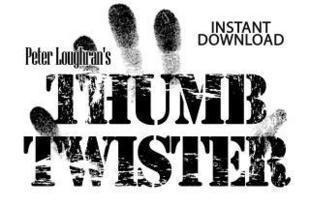 Thumb Twister by Peter Loughran