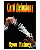 Card Delusions by Ryan Matney