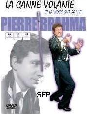 Pierre Brahma  La canne volante
