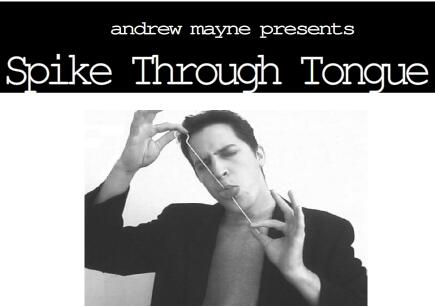 Spike Thru Tounge by Andrew Mayne