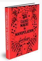 Card Magic by Manipulation by Lewis Ganson
