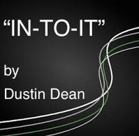 In-To-It by Dustin Dean