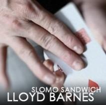 Slo Mo Sandwich by Lloyd Barnes