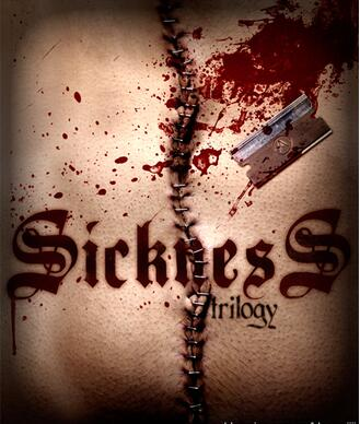 Sickness Trilogy by Sean Fields