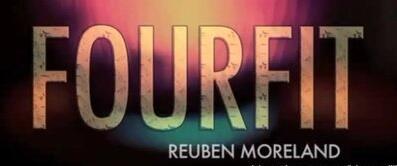 Fourfit by Reuben Moreland