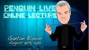 Gaetan Bloom LIVE Penguin LIVE