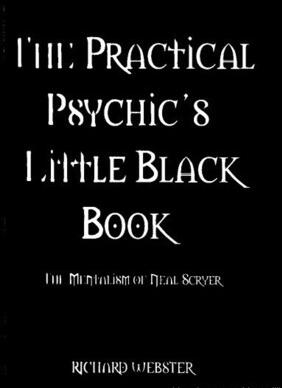 The Practical Psychic's Little Black Book by Richard Webster