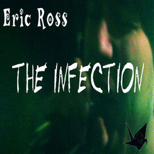The Infection by Eric Ross