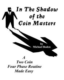 In the Shadow of The Coin Masters by Michael Boden