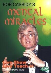 Mental Miracles by Bob Cassidy