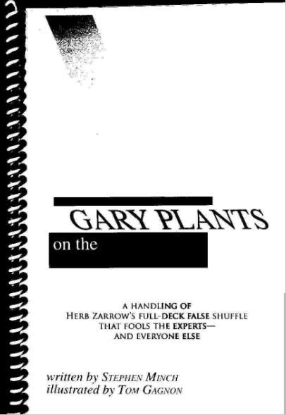 Gary Plants On The Zarrow Shuffle by Gary Plants