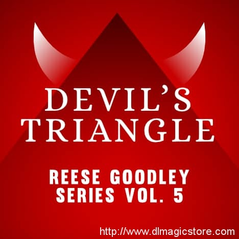Devil's Triangle – Vol. 5 Reese Goodley Series