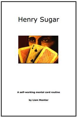 Henry Sugar by Liam Montier