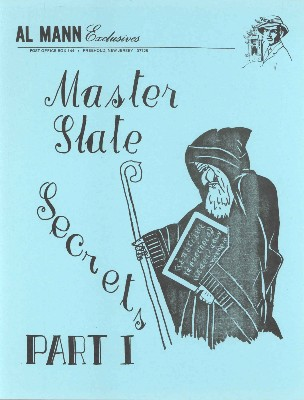 Master Slate Secrets I by Al Mann