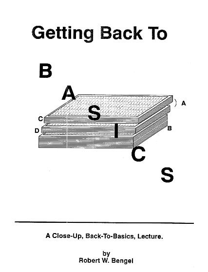 Getting Back To Basics by Robert W Bengel