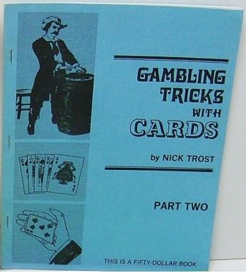 Gambling Tricks with Cards part 2 by Nick Trost