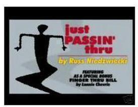 Just Passin Thru by Russ Niedzwiecki