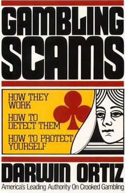 Gambling Scams by Darwin Ortiz