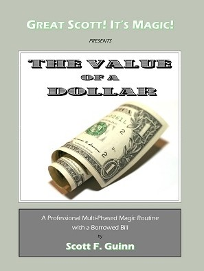 The Value of a Dollar by Scott F.Guinn