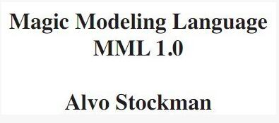 Magic Modeling Language by Alvo Stockman