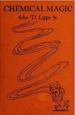Chemical Magic by John D. Lippy Jr.