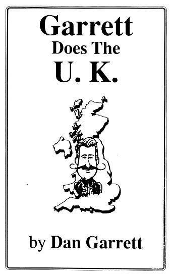 Garrett does The U.K by Dan Garrett