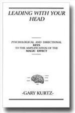 Leading With Your Head by Gary Kurtz