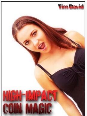 High Impact Coin Magic by Tim David