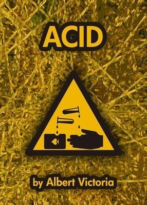 ACID by Albert Victoria
