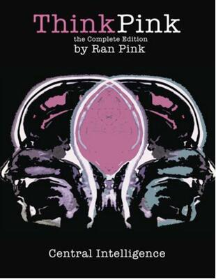 Think Pink the Complete Edition by Ran Pink
