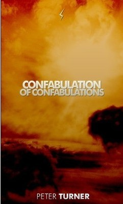 Confabulation of Confabulations by Peter Turner