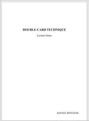 DOUBLECARD TECHNIQUE by Rafael Benatar
