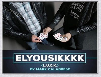 Elyousikkkk L.U.C.K. by Mark Calabrese
