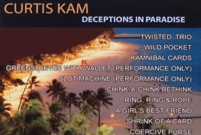 Deceptions in Paradise by Curtis Kam
