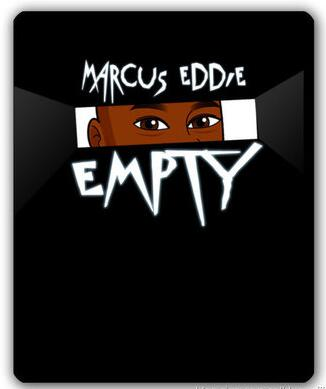 EMPTY by Marcus Eddie