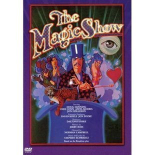 The Magic Show by Doug Henning