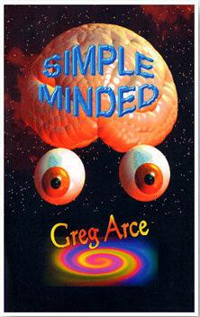 Simple Minded by Gregory Arce
