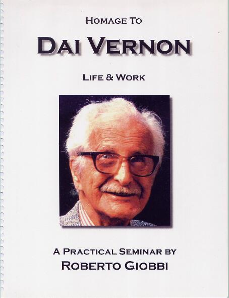 Homage to Dai Vernon Life and Work by Roberto Giobbi