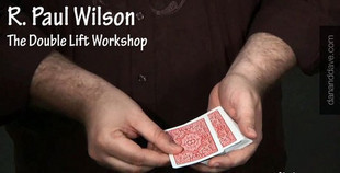 Double Lift Workshop by Paul Wilson