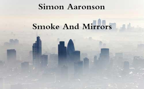 Smoke And Mirrors by Simon Aaronson