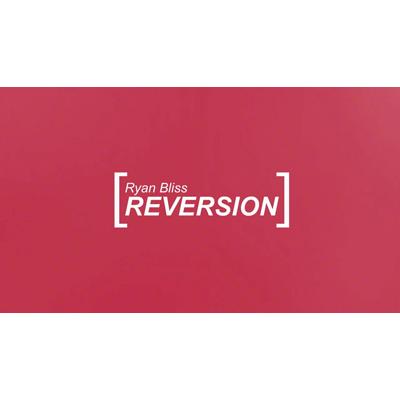 Reversion by Ryan Bliss