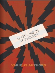 25 Lessons in Hypnotism Download now