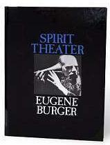 Spirit Theater by Eugene Burger