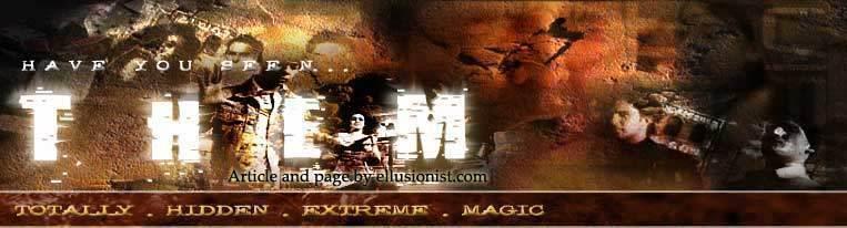 T.H.E.M. Totally Hidden Extreme Magic
