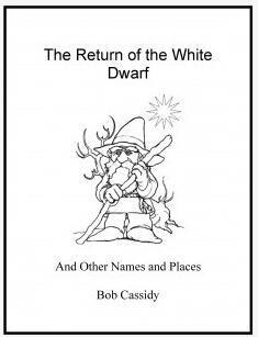 The Return of the White Dwarf by Bob Cassidy