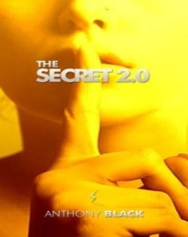 Anthony Black Bonus eBook! The Secret 2.0