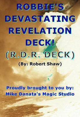 Robbie's Devastating Revelation Deck by Robert Shaw
