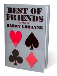 Best Of Friends Vol. 3 by Harry Lorayne